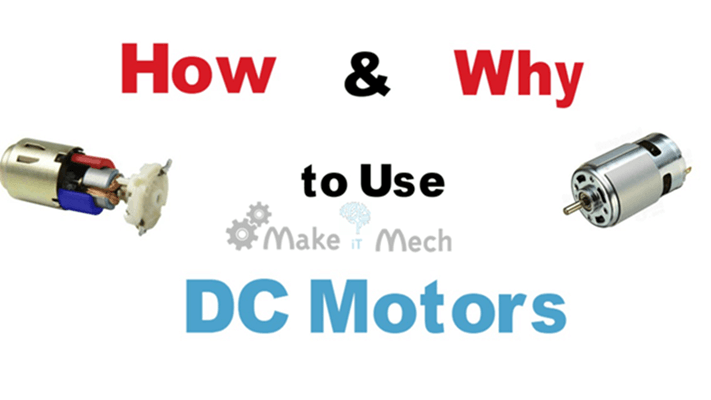 dc motors how and why