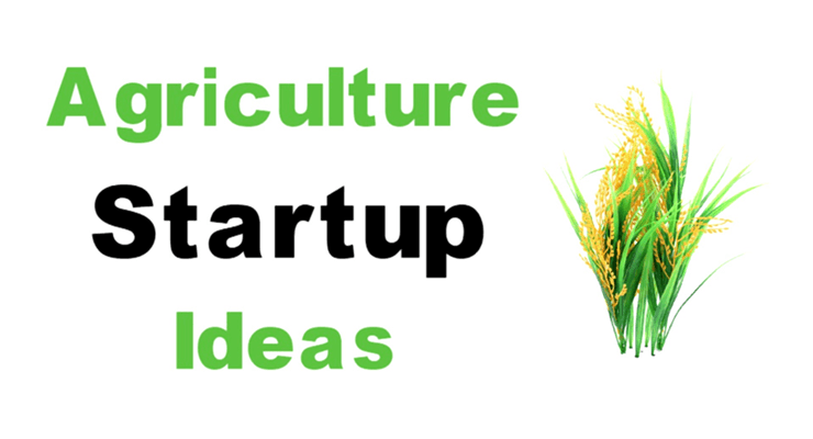 agriculture startup ideas list